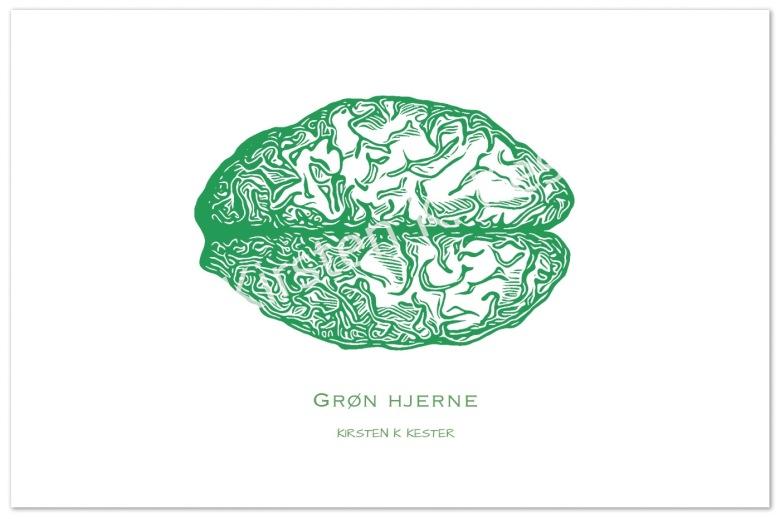 Grøn hjerne - plakat © KirstenKKester.com   Kirsten K. Kester